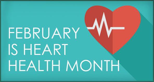 It's Heart Health Month!